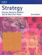 Strategy: Process, Content, Context by Bob De Wit, Ron Meyer (Paperback, 1998)