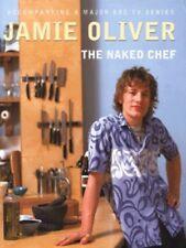 The naked chef by Jamie Oliver (Hardback)