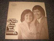 Rick and Diane McNeely~Thank You Lord For Giving Your Song~Christian Gospel~RARE