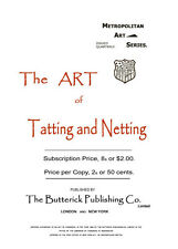 Butterick Art of Tatting & Netting c.1895 HUGE Book Vintage Shuttle Patterns