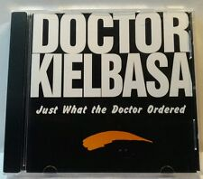 Doctor Kielbasa: Just what the Doctor Ordered (Sunshine, 2000) (cd6895)