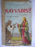 Quo vadis?Sienkiewicz Madella1916raccontostoria Roma romani Nerone bozzano