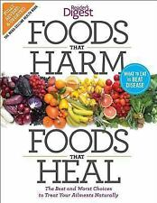 Foods That Harm and Foods That Heal : The Best and Worst Choices to Treat...