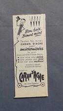 PUBLICITE ANCIENNE ADVERT CLIPPING 031017 CRAYON BON BOIS BON MINE CARAN D ACHE