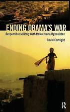 NEW Ending Obama's War: Responsible Military Withdrawal from Afghanistan