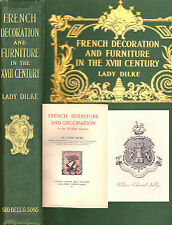 LADY DILKE -FRENCH DECORATION AND FURNITURE IN THE XVIII CENTURY EX-LIBRIS 1901