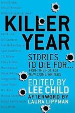Killer Year: Stories to Die For...From the Hottest New Crime Writers by