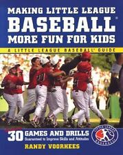 Making Little League Baseball More Fun for Kids : 30 Games and Drills Guarantee…
