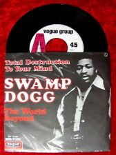 Single Swamp Dogg Total Destruction to your mind