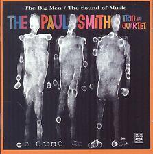Paul Smith Trio & Quartet: The Big Men + The Sound Of Music (2 Lps On 1 Cd)