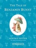 The Tale of Benjamin Bunny [Peter Rabbit] by Potter, Beatrix , Hardcover