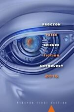 Procyon Science Fiction Anthology 2016 by Multiple Authors (2016, Hardcover)