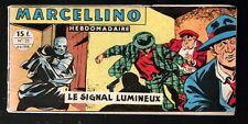 ▬►MARCELLINO (Format à l'Italienne) 23 de 1958 LE SIGNAL LUMINEUX
