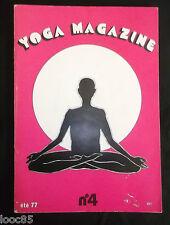 Yoga magazine été 1977 n°4 - Don-in - la vie la mort - C. Peltier - Ayur vedique