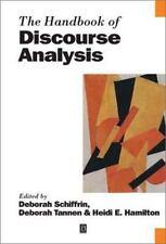 Blackwell Handbooks in Linguistics: The Handbook of Discourse Analysis 18...