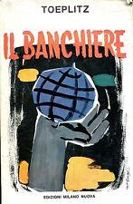 Ludovico Toeplitz = IL BANCHIERE 1a