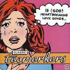 Classic Tearjerkers [Time/Life] by Various Artists ) LIKE NEW-FREE SHIP USA