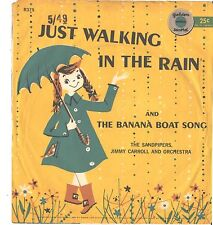 JUST WALKING IN THE RAIN/BANANA BOAT SONG-PICTURE SLEEVE + 45--PS--PIC--SLV