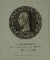 WARE ABBILDUNG - JESU CHRISTI - JESUS CHRISTUS - KUPFERSTICH - um 1800