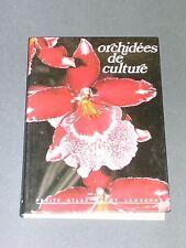 Botanique Orchidées de culture petit atlas payot illustré de photo couleurs 1984