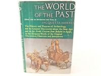 Good! The World of The Past: Edited by Jacquetta Hawkes (HC)