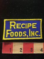 Vtg RECIPE FOODS INC. (Circa 1970s) Advertising Patch 81T