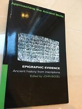 Epigraphic Evidence: Ancient History From Inscriptions by Taylor & Francis...