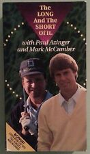 THE LONG AND SHORT OF IT  with paul azinger and mark mccumber   VHS VIDEOTAPE