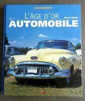 L'AGE D'OR DE L'AUTOMOBILE Livre VF DANIEL PUIBOUBE 2004