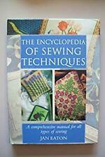 Encyclopedia of Sewing Techniques, Eaton, Jan, Used; Good Book