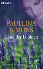 PAULLINA SIMONS ~ Land der Lupinen ~ Liebesroma ~ NEU