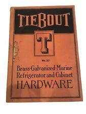 TIEBOUT Marine Boat Hardware Supplies CATALOG 1935 Refrigerator Cabinet Book