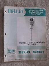 1956 HOLLEY 1301 INTERNATIONAL HARVESTER 8 CYLINDER DISTRIBUTOR SERVICE MANUAL