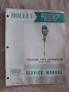 1956 HOLLEY 1301 INTERNATIONAL HARVESTER 8 CYLINDER DISTRIBUTOR SERVICE MANUAL