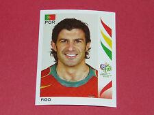293 FIGO PORTUGAL PANINI FOOTBALL GERMANY 2006 WM FIFA WORLD CUP COUPE DU MONDE