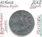 Pièce de 10 EUROS DES REGIONS en Argent - 2012 - RHONE-ALPES (245 000 Ex) / SUP