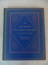 AT THE SIGN OF THE QUEEN PEDAUQUE Limited Editions Club SIGNED SYLVAIN SAUVAGE