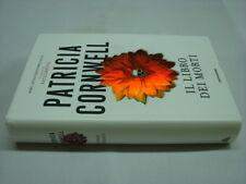 (Patricia Cornwell) Il libro dei morti 2007 Mondadori Omnibus 1 ed.