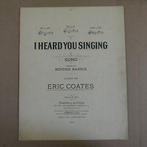 songsheet I HEARD YOU SINGING eric coates , c