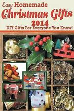 NEW Easy Homemade Christmas Gifts 2014: DIY Gifts For Everyone You Know!