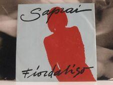 FIORDALISO / ROBY FACCHINETTI - SAPRAI / IL FIORE BAGNATO 45 GIRI