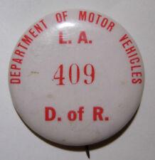 1950s California DMV L.A. Button Employee Badge - L.A. Stamp & Stat Co