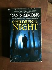 Children of the Night Dan Simmons 2007 Reprint Paperback - Horror - Out of Print