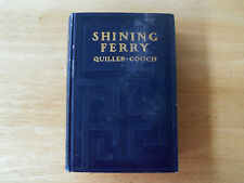 Shining Ferry A T Quiller-Couch First Edition  1905