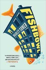 FISHBOWL - SOMER, BRADLEY - NEW PAPERBACK BOOK