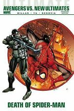 Ultimate Comics Avengers vs. New Ultimates : Death of Spider-Man by Mark...