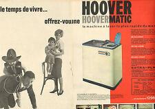 Publicité Advertising 1961 (Double page) HOOVER HOOVERMATIC machine à laver