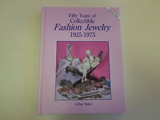 Fifty Years of Collectible Fashion Jewelry 1925-1975 Faux Rhinestone Costume