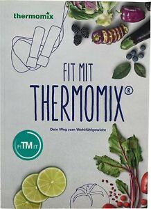 Kochbuch Vorwerk FIT MIT THERMOMIX Buch Rezepte FiTMiT abnehmen Gewicht TM5 TM6