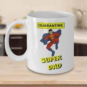 Quarantine Super Dad Mug Best Dad Mug Funny Dad Mug Gift For Dad Dad Gift